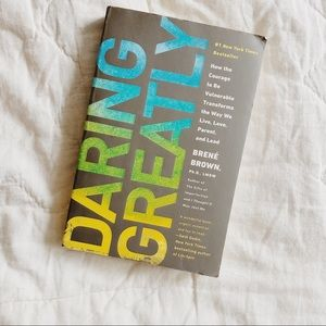 Other - BOOK: Daring Greatly by Brene Brown